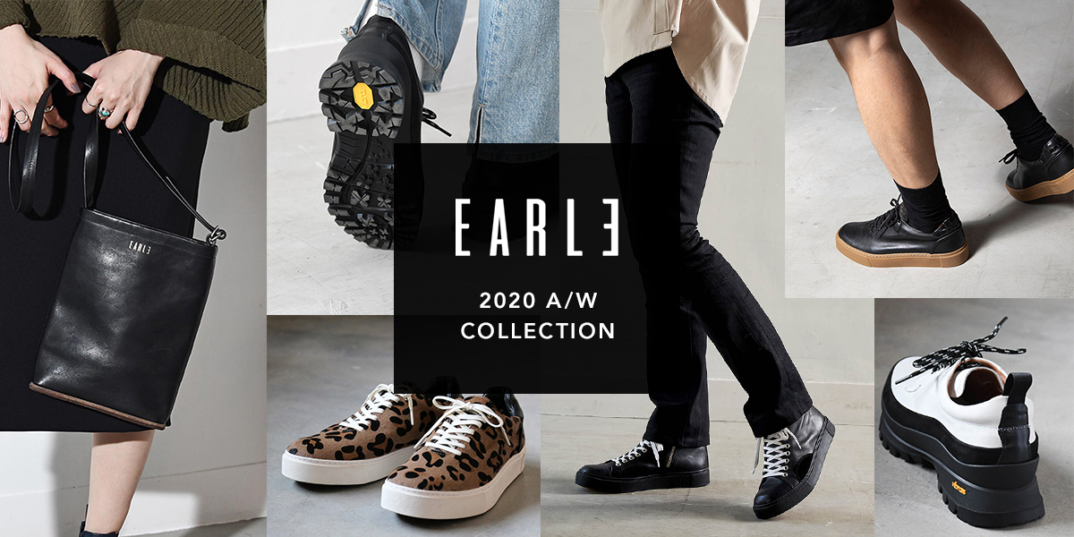 EARLE 20AW COLLECTION アール 20AW コレクション