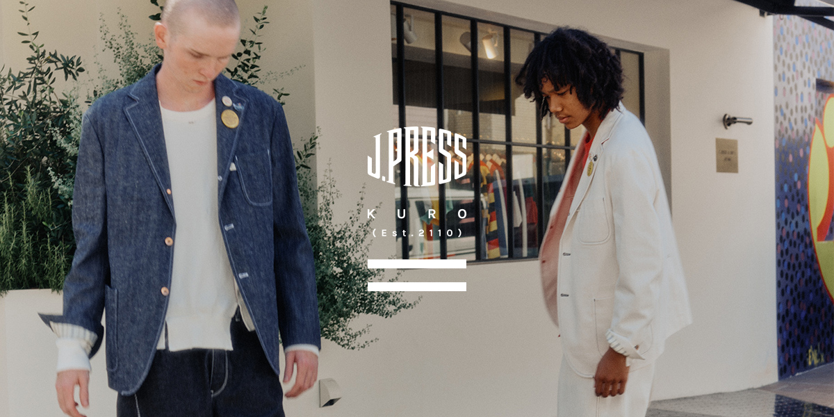J.PRESS × KURO ジェイプレス×クロ