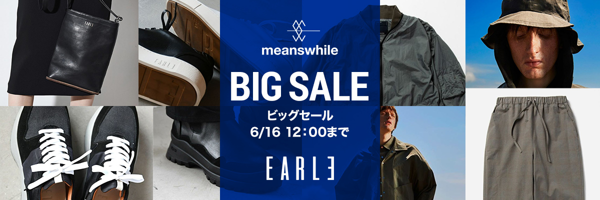 meanswhile EARLE BIG SALE